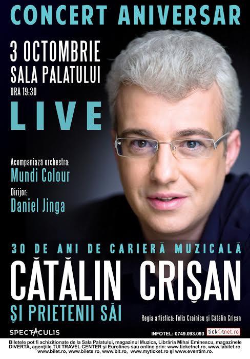 Cătălin Crișan și prietenii săi – Concert grandios la Sala Palatului